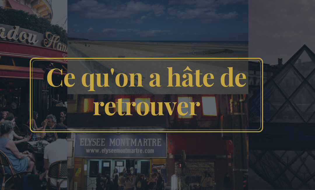 5 choses qui nous manquent à Paris à cause du Covid