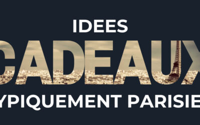 5 idées pour un cadeau typiquement parisien (+ un bonus)